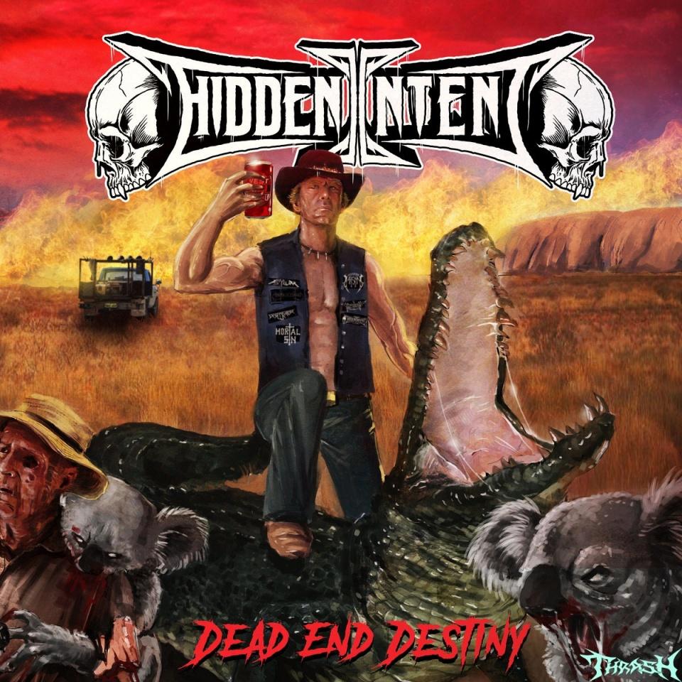 HIDDEN INTENT - Dead End Destiny # 2021
