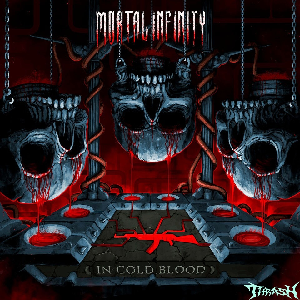 MORTAL INFINITY - In Cold Blood # 2019