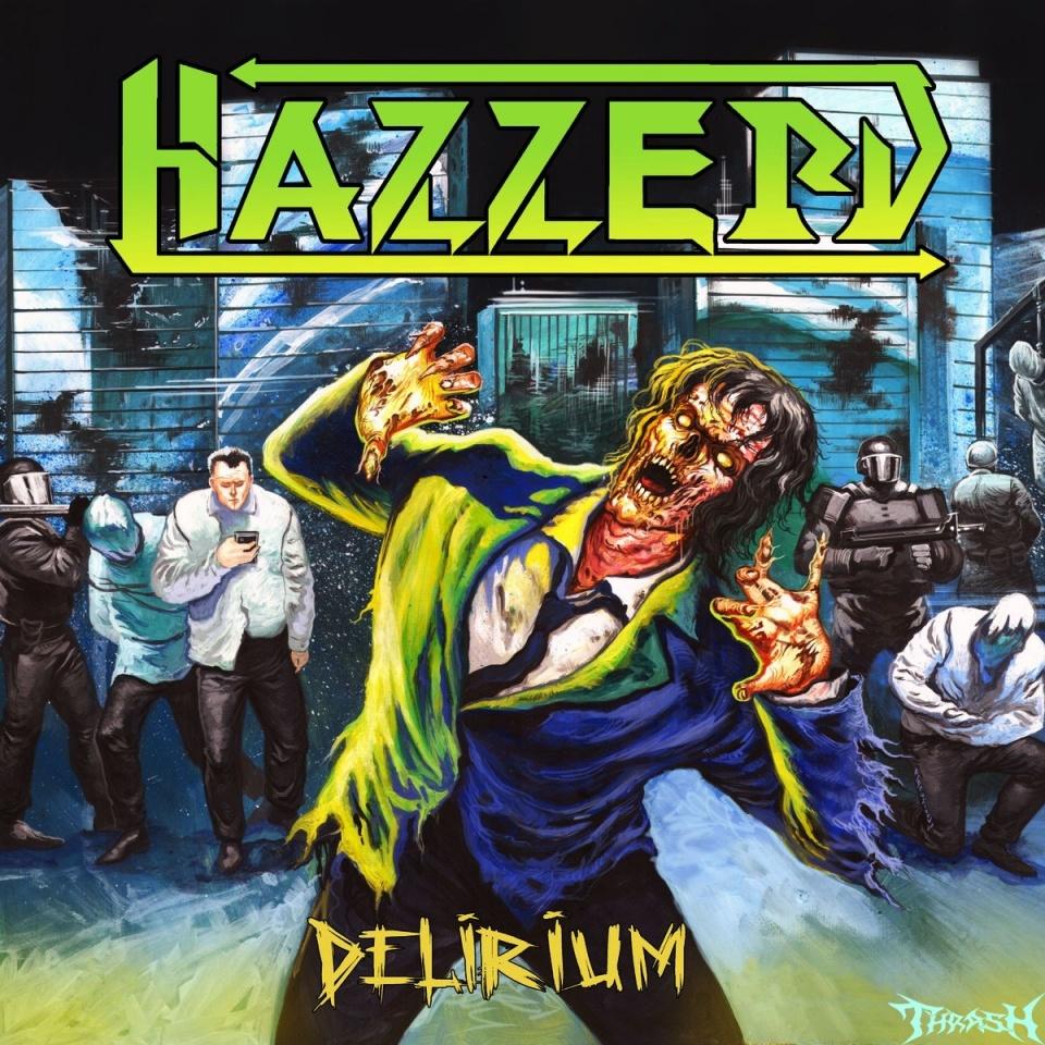 HAZZERD - Delirium # 2020