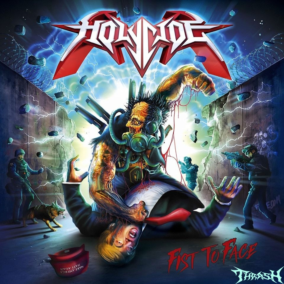 :es:   HOLYCIDE - Fist to Face # 2020