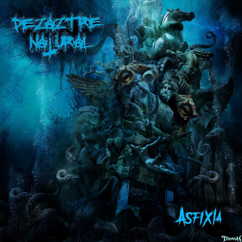 DEZAZTRE NATURAL - Asfixia # 2018