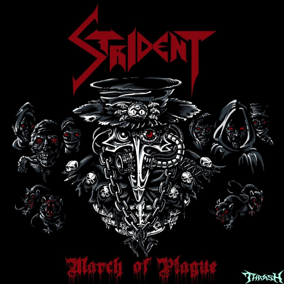 STRIDENT - March Of Plague # 2019