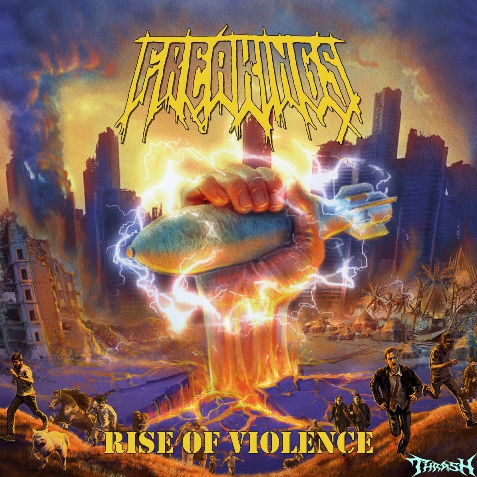 FREAKINGS - Rise Of Violence # 2019