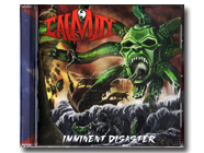 CALAMITY - Imminent Disaster