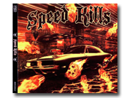 SPEED KILLS - Speed Kills