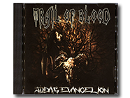 TRAIL OF BLOOD - Judas Evangelion