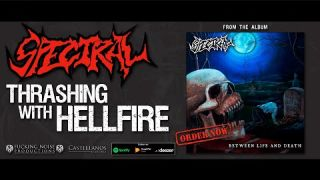 Spectral - Thrashing With Hellfire (Official Video)