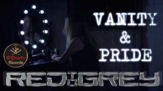 RED TO GREY - Vanity & Pride (2021) // official Clip // El-Puerto-Records