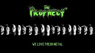 THE PROPHECY 23 - We Love Fresh Metal (Official Video)