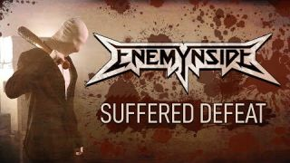 Enemynside - Suffered Defeat (Official Video)