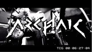 Archaic - The Saw (OFFICIAL REHEARSAL VIDEO)