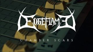 Edgeflame - Chamber Scars | Official Video