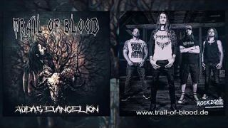 Trail of Blood - Ov lambs and snakes (official)