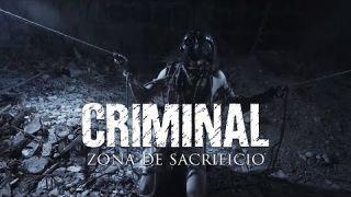 Criminal - Zona de Sacrificio (OFFICIAL VIDEO)