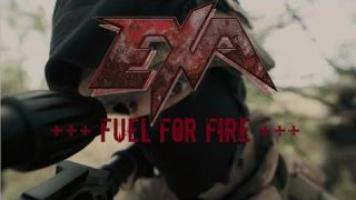 EXA - Fuel for Fire (OFFICIAL MUSIC VIDEO)