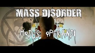 MASS DISORDER - MODUS OPERANDI (Official Music Video)