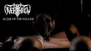 OVERTHROW - Altar Of The Fallen (OFFICIAL MUSIC VIDEO)