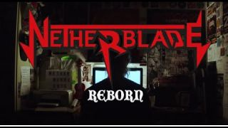 NETHERBLADE - REBORN [OFFICIAL VIDEO]